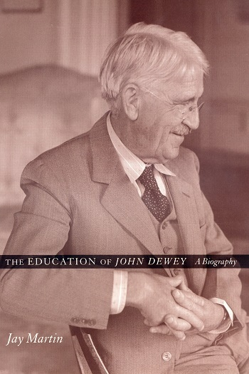 The Education of John Dewey