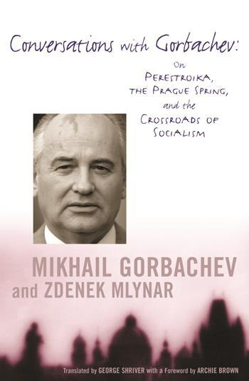 Conversations with Gorbachev