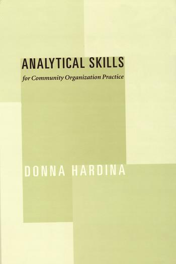 Analytical Skills for Community Organization Practice