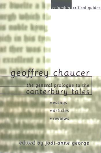 geoffrey chaucer the general prologue to the canterbury tales  geoffrey chaucer the general prologue to the canterbury tales