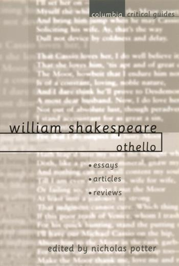 honesty in othello by william shakespeare essay Iago in shakespeare's othello words: and exotic character in the tragic play othello, by william shakespeare starts to question iago's honesty.