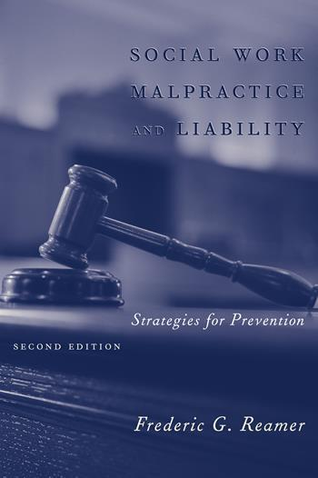 Social Work Malpractice and Liability