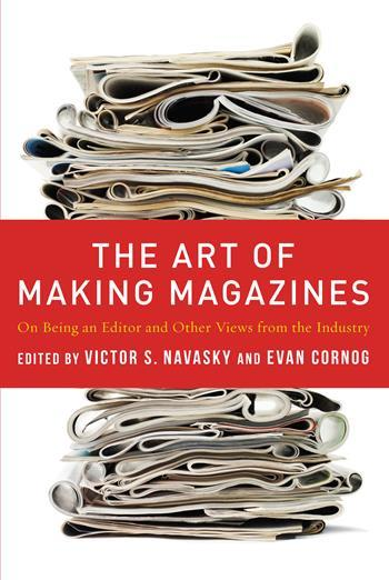 The Art of Making Magazines