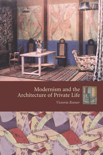 Modernism and the Architecture of Private Life