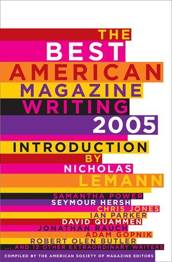 The Best American Magazine Writing 2005