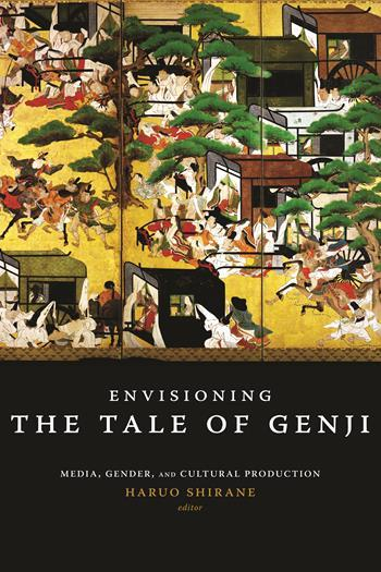 Envisioning <i>The Tale of Genji</i>