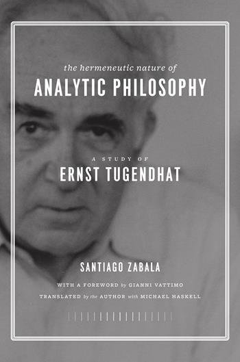 The Hermeneutic Nature of Analytic Philosophy