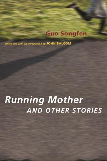 Running Mother and Other Stories