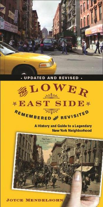 The Lower East Side Remembered and Revisited