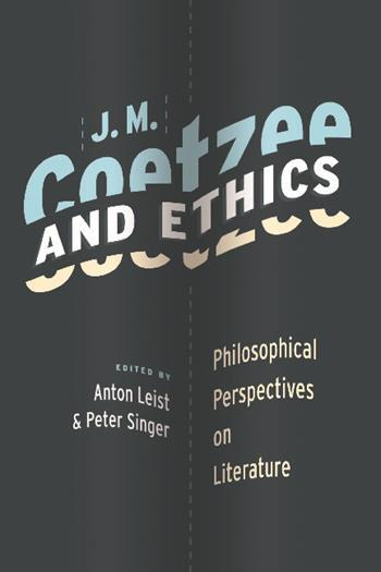 J. M. Coetzee and Ethics