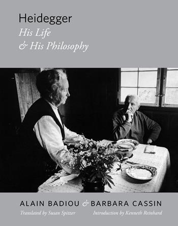Heidegger: His Life and His Philosophy, Alain Badiou