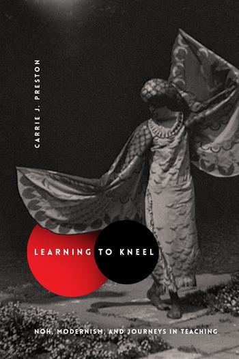 Learning to Kneel, Carrie Preston