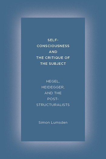 Self-Consciousness and the Critique of the Subject