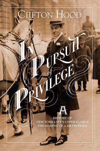 In Pursuit of Privilege, Clifton Hood