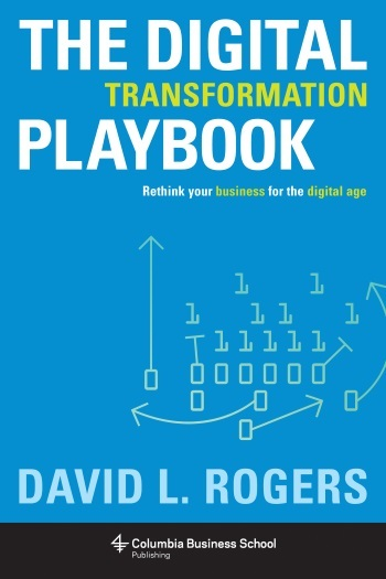 The Digital Transformation Playbook | Books | Columbia