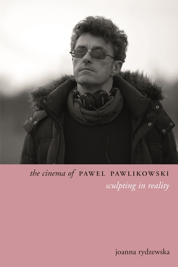 The Cinema of Pawel Pawlikowski