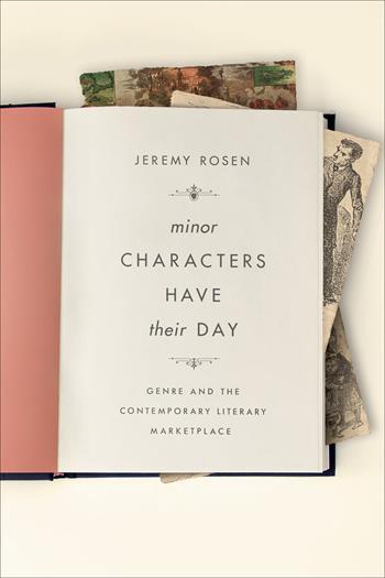 Minor Characters Have Their Day, Jeremy Rosen