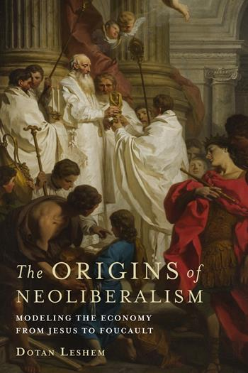 The Origins of Neoliberalism