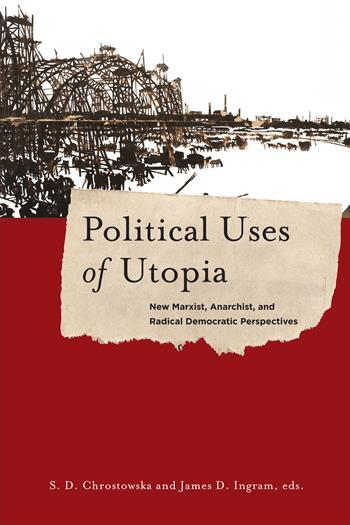 Political Uses of Utopia