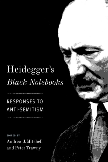 Heidegger's Black Notebooks: Responses to Anti-Semitism Book Cover