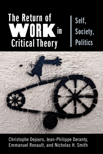 The Return of Work in Critical Theory