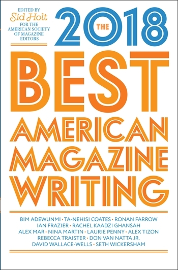 The Best American Magazine Writing 2018