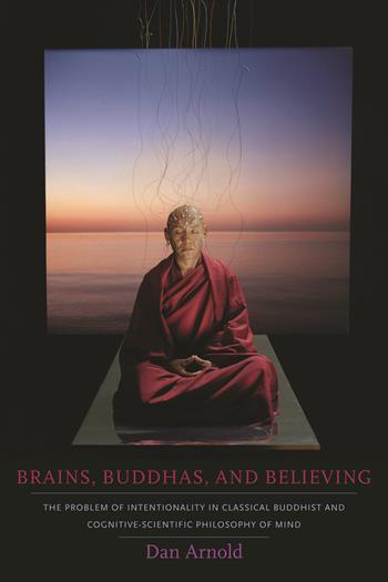 Brains, Buddhas, and Believing