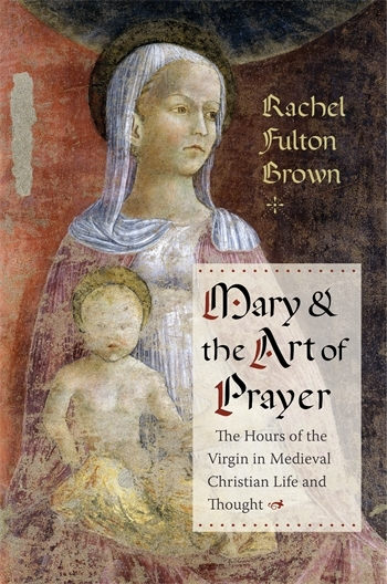 Mary and the Art of Prayer