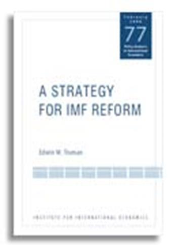 A Strategy for IMF Reform