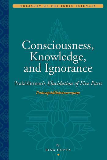 Consciousness, Knowledge, and Ignorance