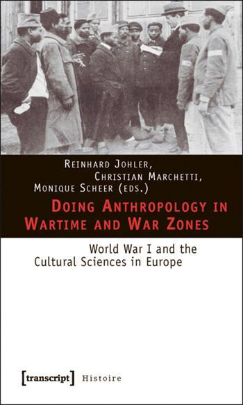 Doing Anthropology in Wartime and War Zones