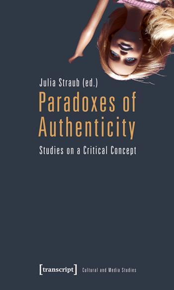 Paradoxes of Authenticity