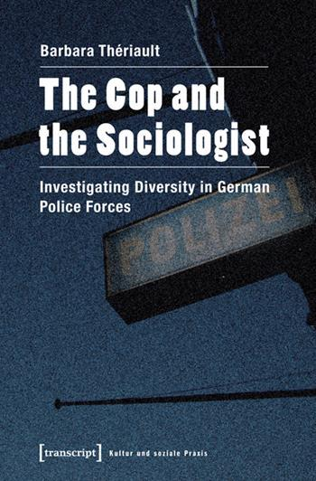 The Cop and the Sociologist