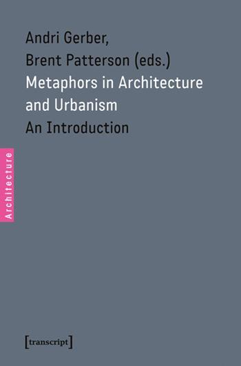 Metaphors in Architecture and Urbanism