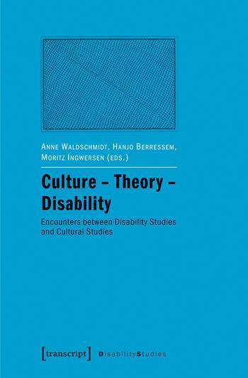 Culture – Theory – Disability