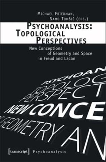 Psychoanalysis: Topological Perspectives