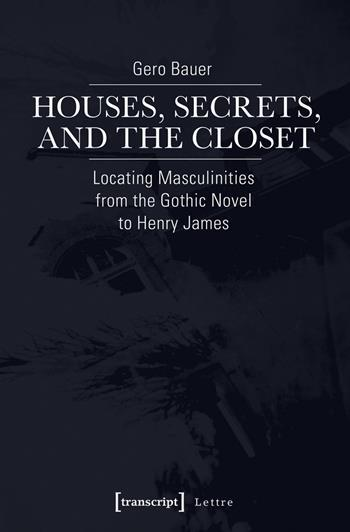 Houses, Secrets, and the Closet