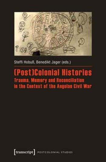 (Post)Colonial Histories
