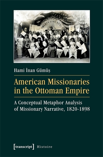 American Missionaries in the Ottoman Empire