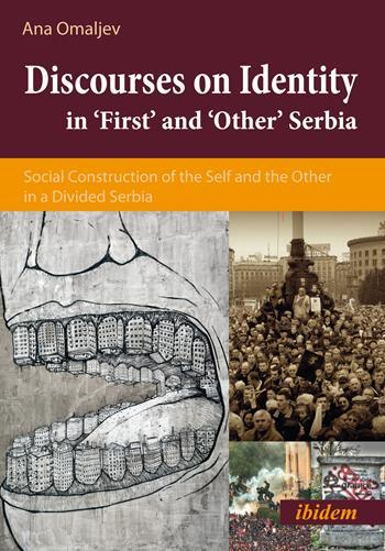 Discourses on Identity in 'First' and 'Other' Serbia