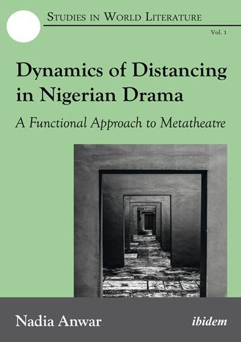 Dynamics of Distancing in Nigerian Drama