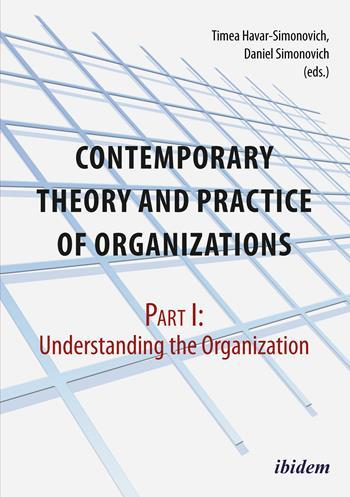 Contemporary Theory and Practice of Organizations