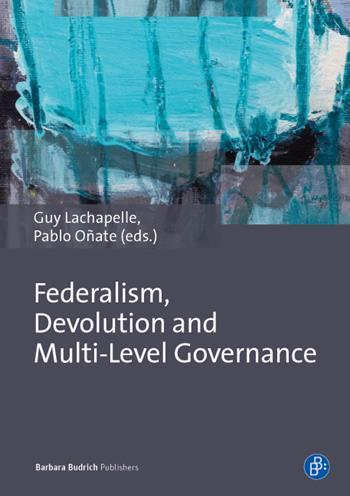 Federalism, Devolution and Multi-Level Governance