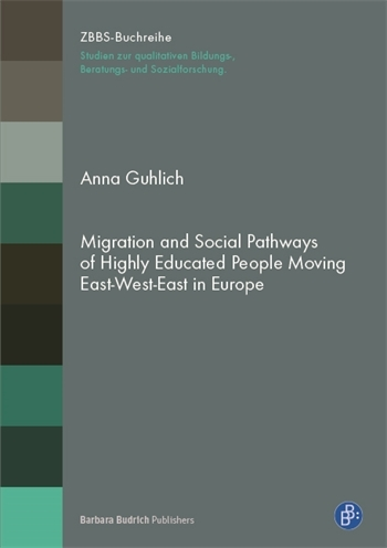 Migration and Social Pathways of Highly Educated People Moving East-West-East in Europe