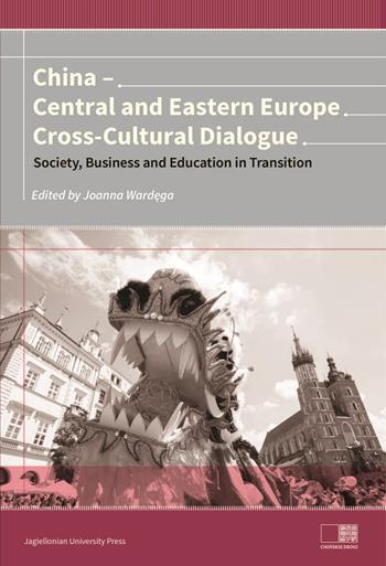 China – Central and Eastern Europe Cross-Cultural Dialogue