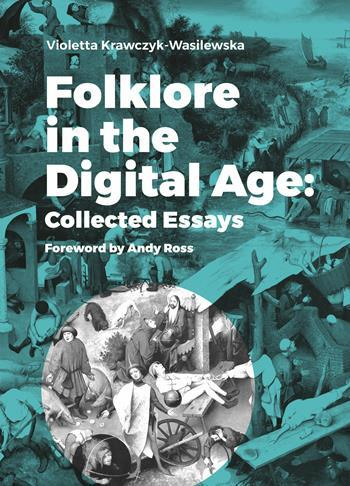 Folklore in the Digital Age
