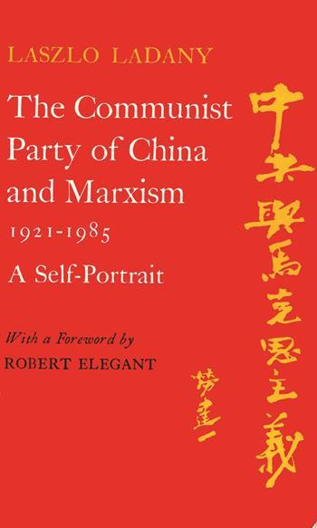 The Communist Party of China and Marxism 1921-1985