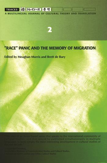 """Race"" Panic and the Memory of Migration"