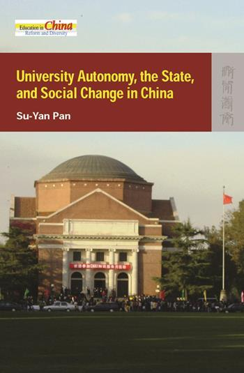 University Autonomy, the State, and Social Change in China