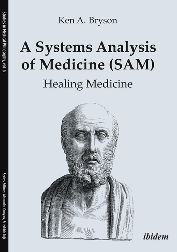 A Systems Analysis of Medicine (SAM)